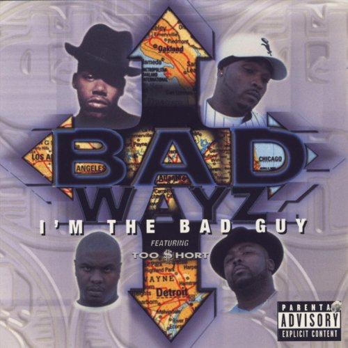 Badwayz – I'm The Bad Guy (CD) (1999) (FLAC + 320 kbps)