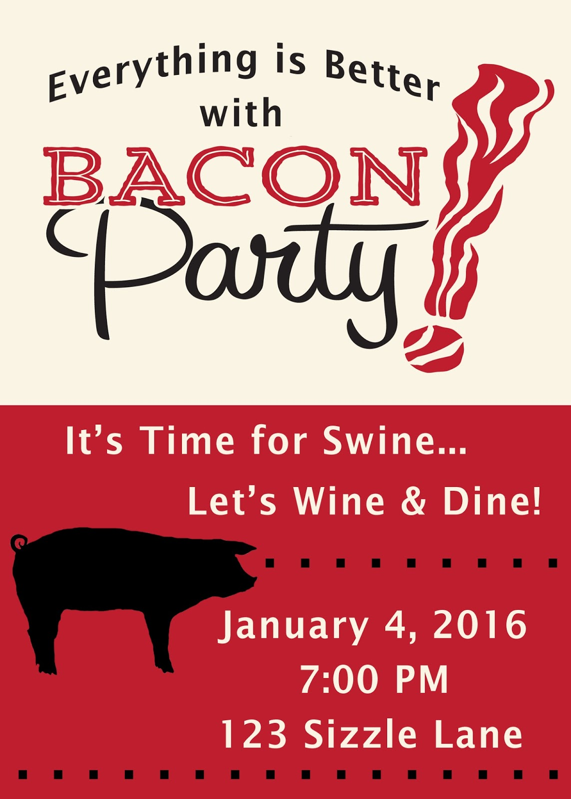 Invite and Delight: Everything is Better with Bacon Party!