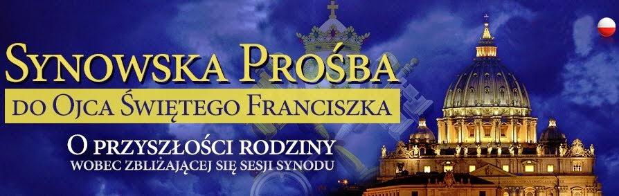 Prośba do Ojca Św.Franciszka o ratunek dla Rodzin Katolickich!!!