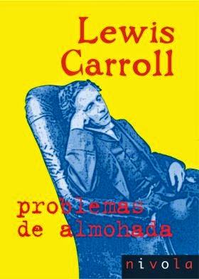 """""""problemas de almohada"""" - Lewis Carroll"""