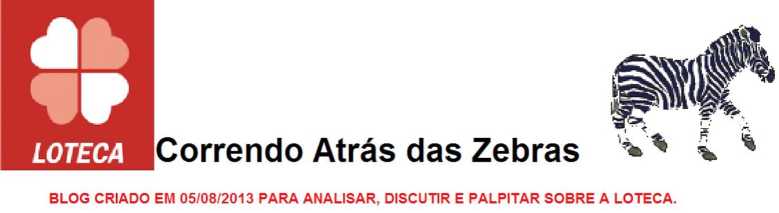 Loteca Correndo Atrás das Zebras