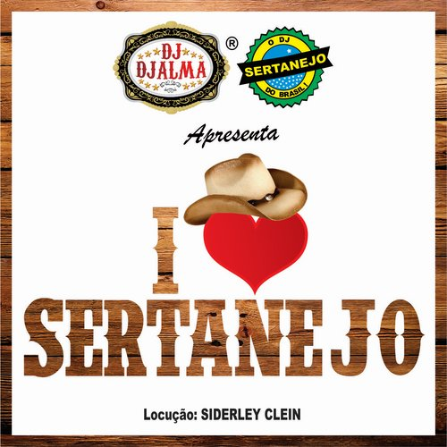 Dj Djalma - I Love Sertanejo