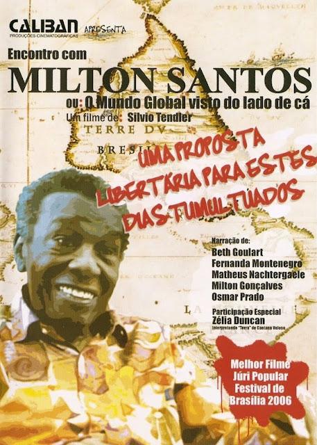 Baixar Encontro Com Milton Santos Ou O Mundo Global Do Lado De Cá Download Grátis