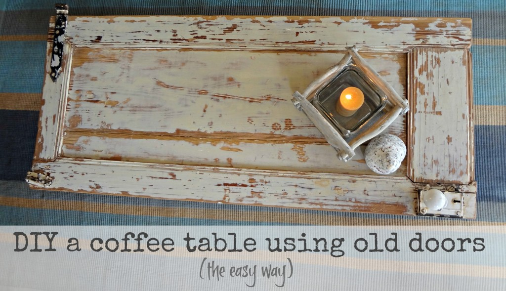 The Art Of Up Cycling How To Build A Table From Doors