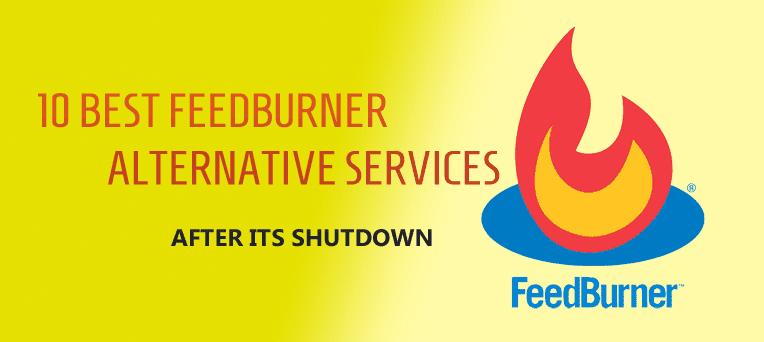 10 Best FeedBurner Alternative Services after its shutdown