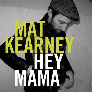 Mat Kearney - Hey Mama Lyrics