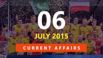 Current Affairs 06 July 2015