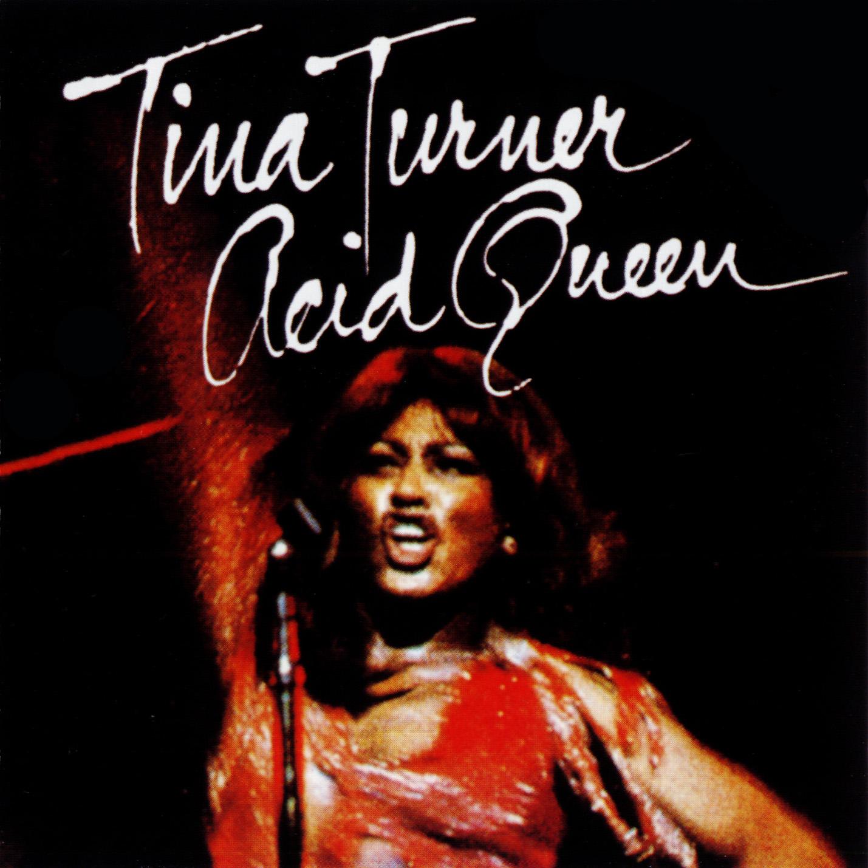 http://3.bp.blogspot.com/-yzgDMd2AKTE/ThnHF2DFLhI/AAAAAAAABzw/zIS4v2D_Y8M/s1600/Tina+Turner+-+Acid+Queen+-+Front.jpg