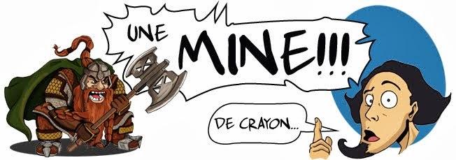 Une Mine !