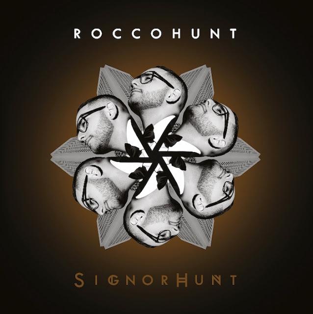 Rocco Hunt - Signorhunt - album 2015 - tracklist