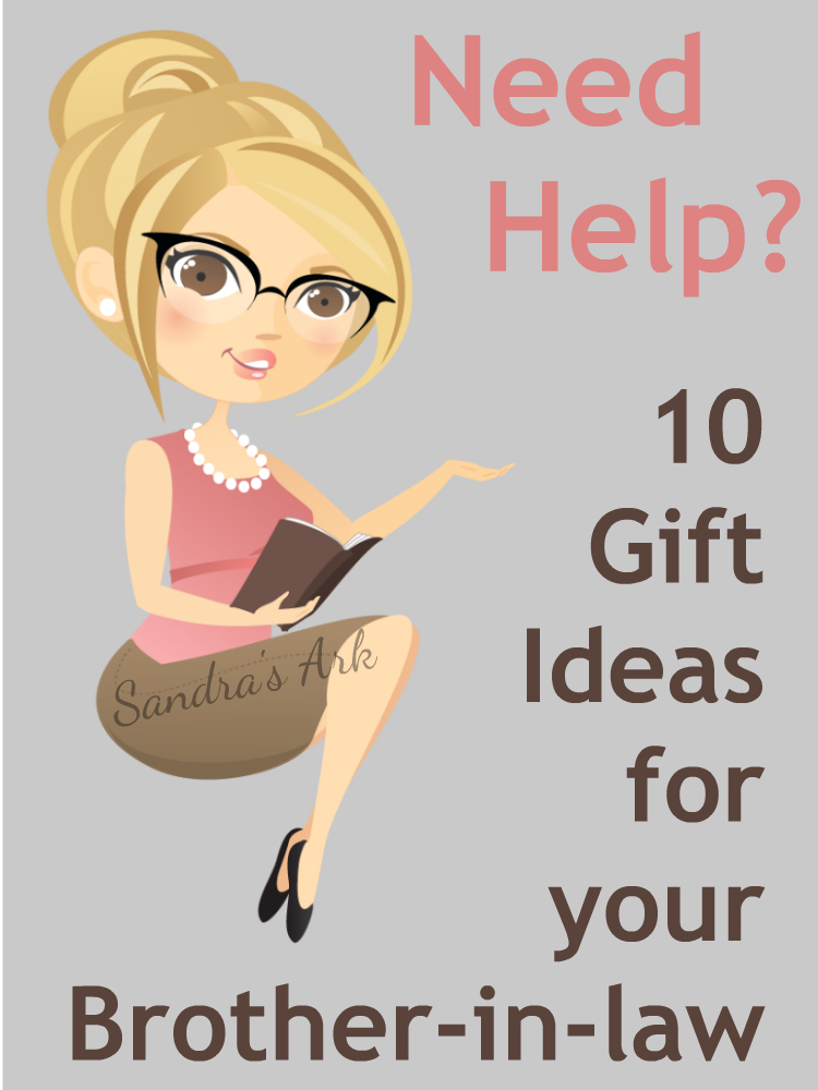 Sandra's Ark: 10 Gift Ideas for your Brother-in-law + TIP