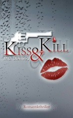 http://www.amazon.de/Kiss-Kill-M-C-Steinweg-ebook/dp/B00M9J5BYA/ref=sr_1_3?ie=UTF8&qid=1413362518&sr=8-3&keywords=m.c.+steinweg