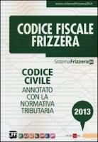 Codice Civile. Annotato con la normativa tributaria