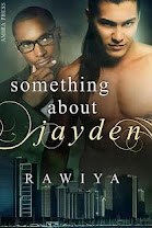 <i>SOMETHING ABOUT JAYDEN</i><br>By Rawiya
