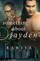 <i>SOMETHING ABOUT JAYDEN</i><br>By Rawiya