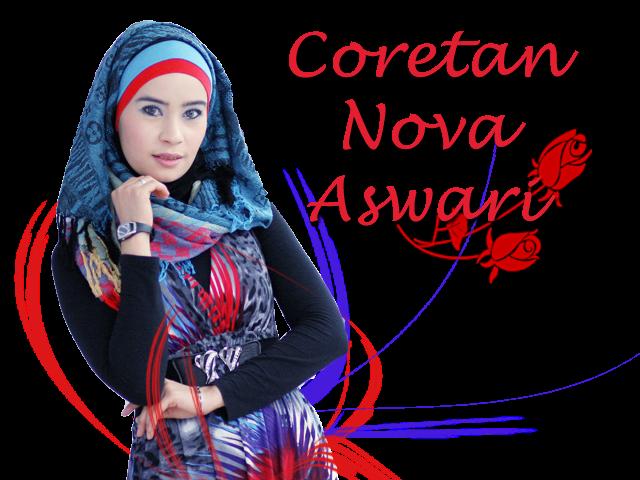 !*Coretan Nova Aswari*! ceritaku