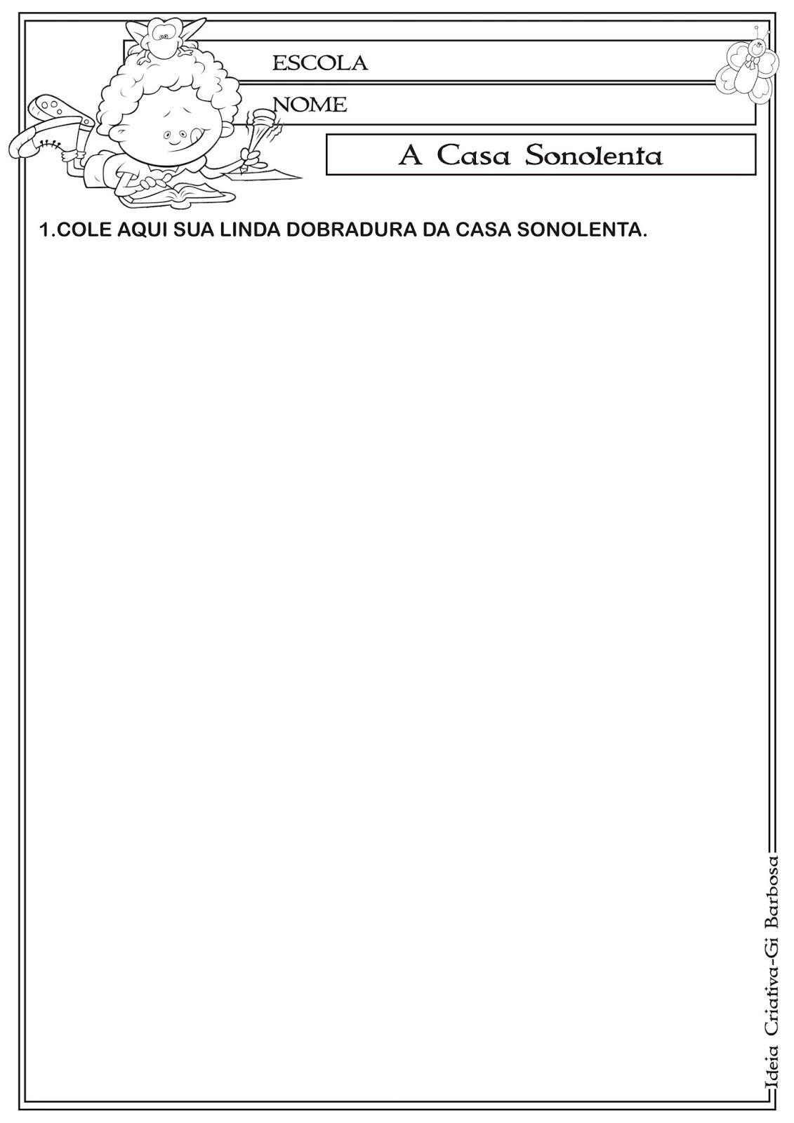 Preferência Atividade Dobradura A Casa Sonolenta | Ideia Criativa - Gi Barbosa  RJ17