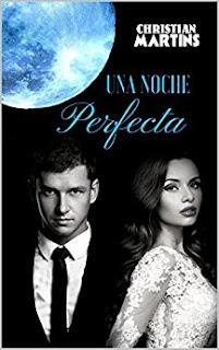 Una noche perfecta- Christian Martins