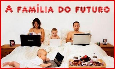 Mensagens para Facebook e Imagens Engraçadas A Família do Futuro