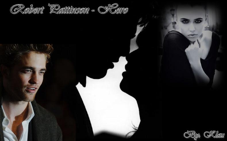 Robert Pattinson - Hero (Befejezett)