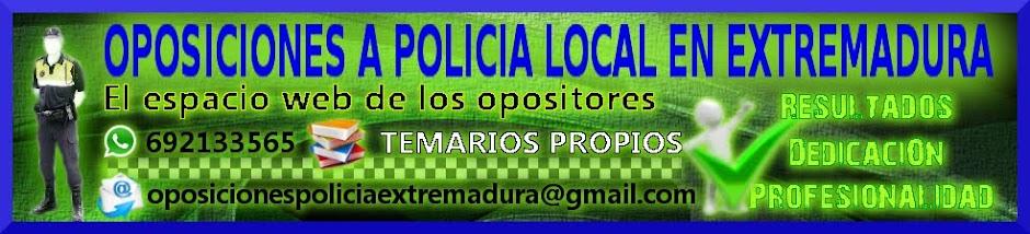 OPOSICIONES POLICIA LOCAL EXTREMADURA
