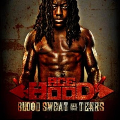 >Chronique // Ace Hood – Blood, Sweat and Tears