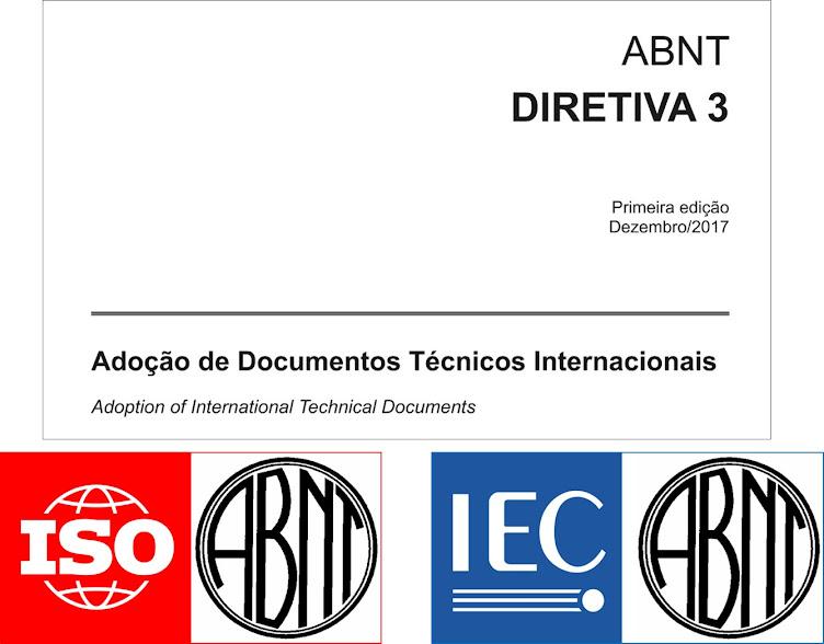 ABNT Diretiva 3 - Adoção de Documentos Técnicos Internacionais