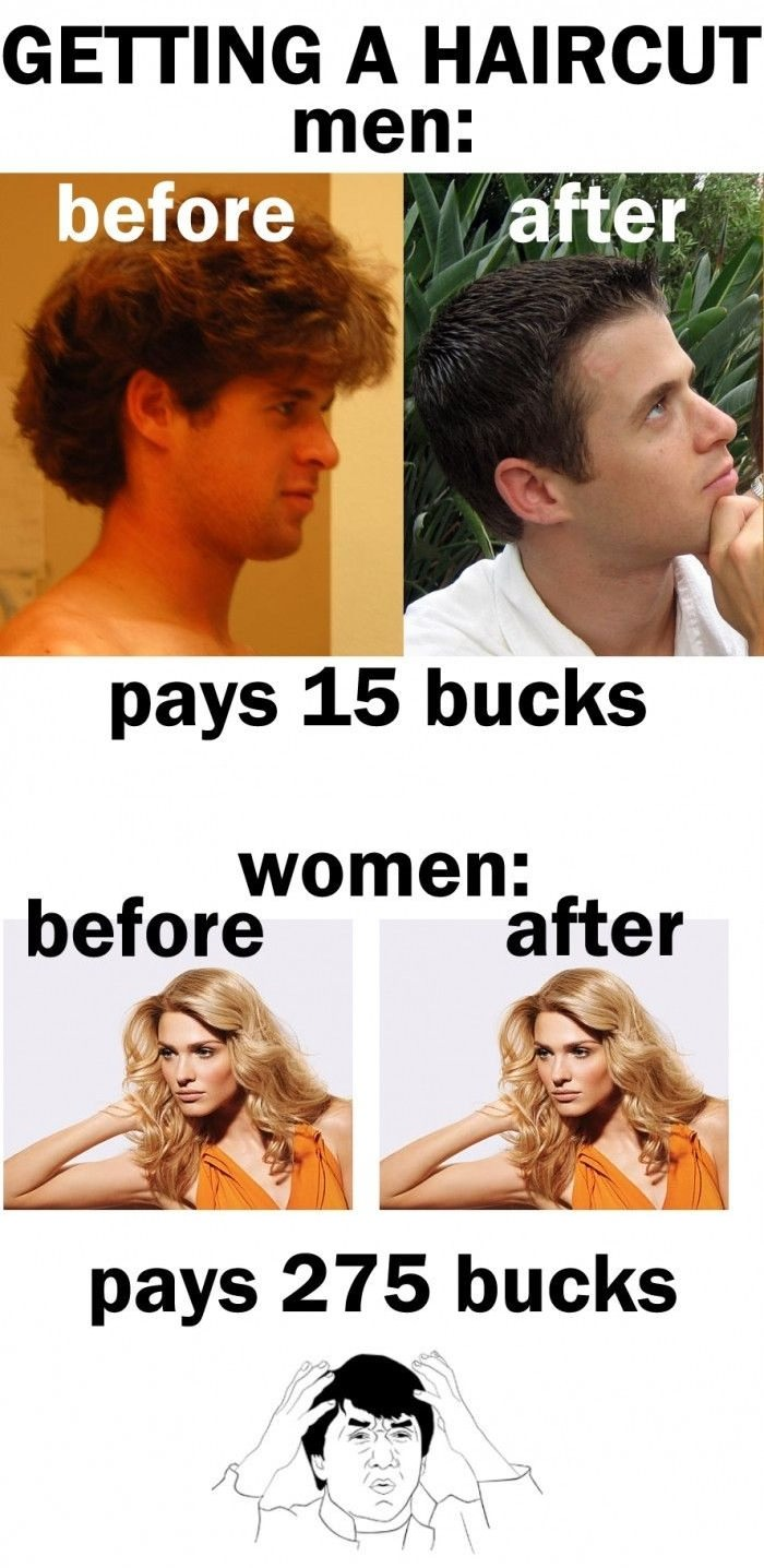 20 Hilarious But True Differences Between Men And Women - On getting a haircut