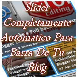 Slider Completamente Automatico Para Tu Blog De Blogger