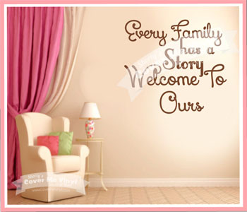 Every Family Has A Story Wall Decal