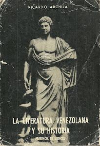 LA LITERATURA VENEZOLANA Y SU HISTORIA