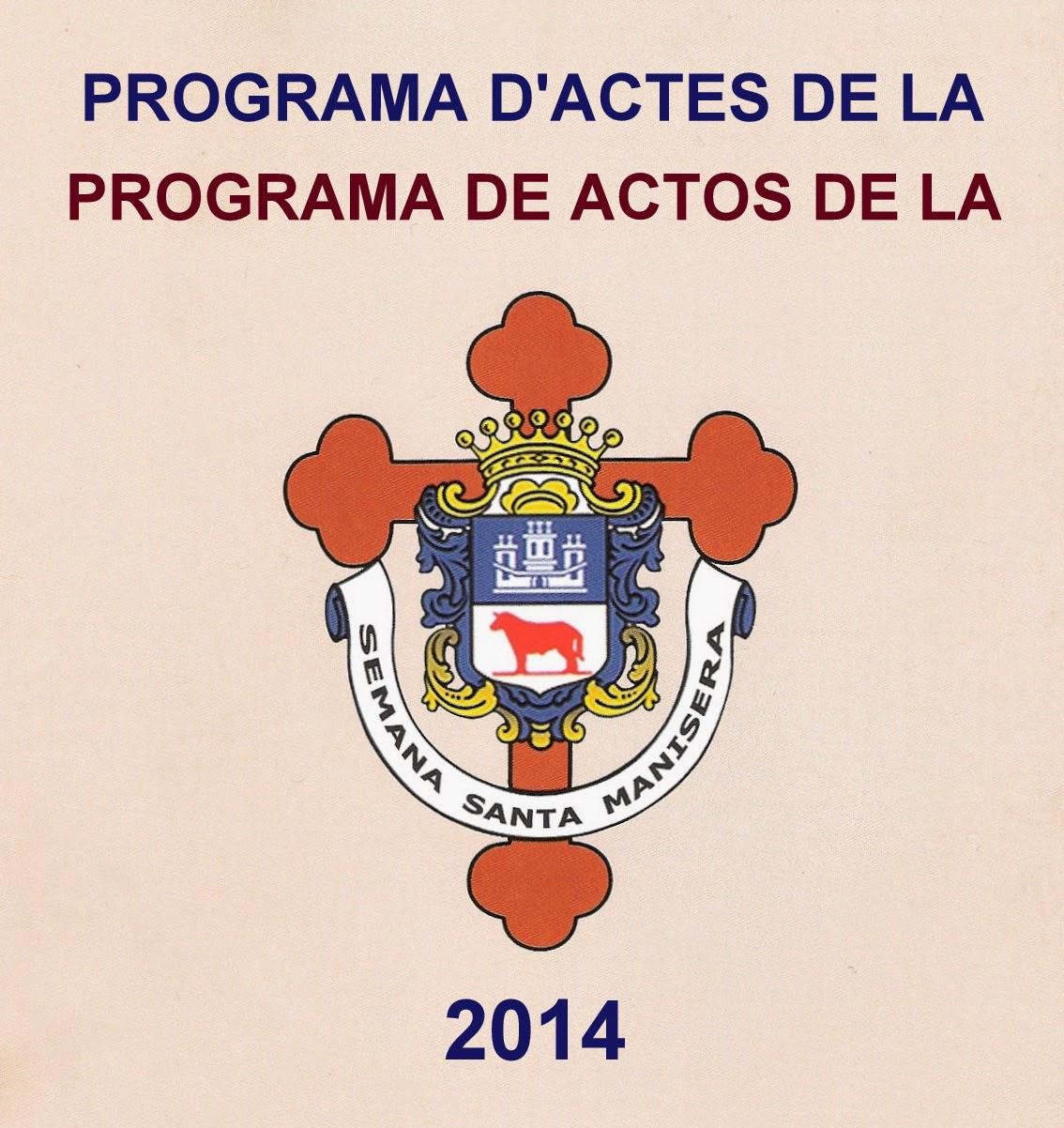 SEMANA SANTA MANISERA 2014, PROGRAMA DE ACTOS.