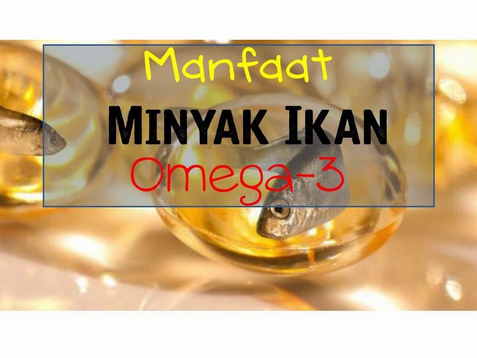 manfaat minyak ikan omega 3