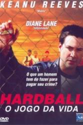 filme hardball o jogo da vida Assistir Filme Hardball – O Jogo da Vida – Dublado Online