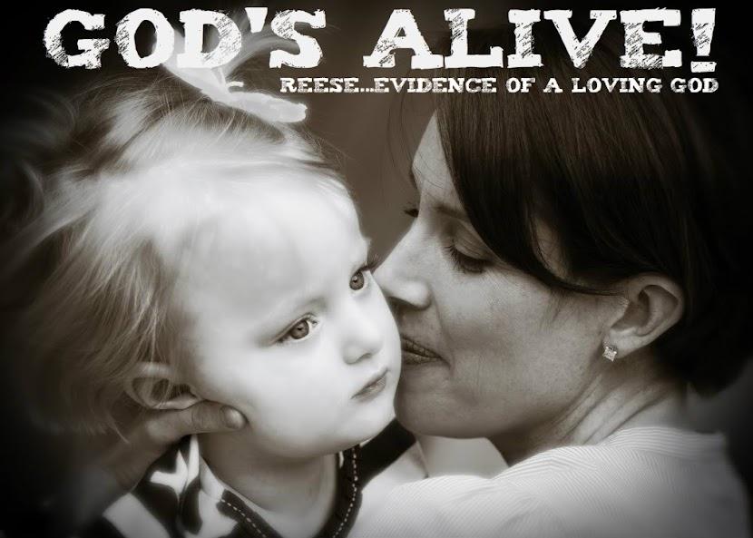 God's ALIVE!