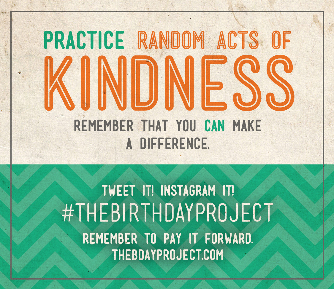 40th Birthday Random Acts Of Kindness: : The Birthday Project