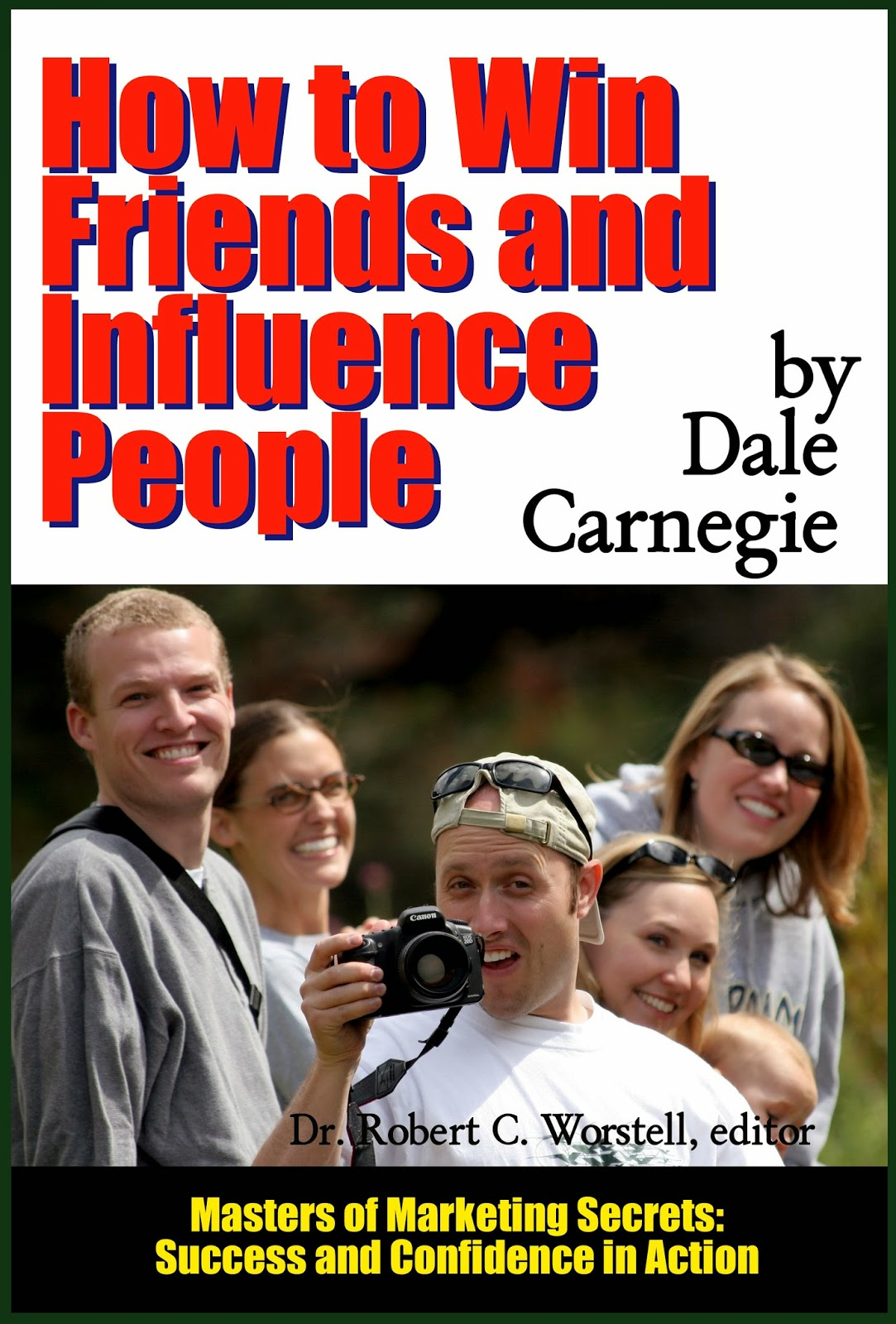 How to Win Friends and Influence People by Dale Carnegie newly an ebook and paperback