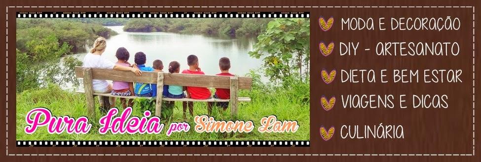 Pura Ideia por Simone Lam