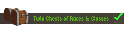 Twin Chests of Races & Classes