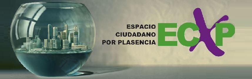 Espacio Ciudadano por Plasencia (ECxP)