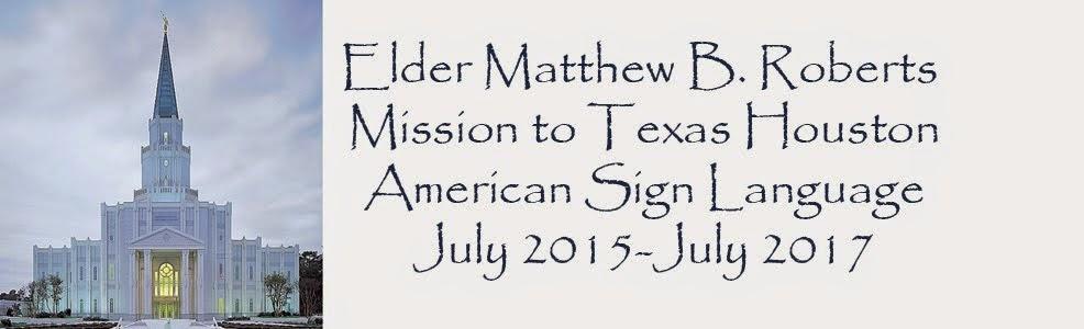 Elder Roberts mission to Texas Houston Mission speaking American Sign language
