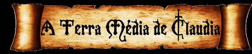 A Terra Média de Claudia