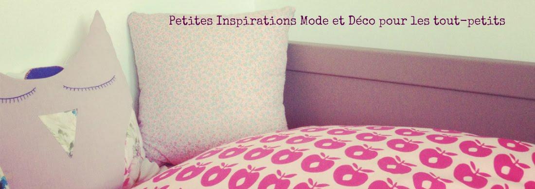 Petites Inspirations Mode et Déco pour tout-petits