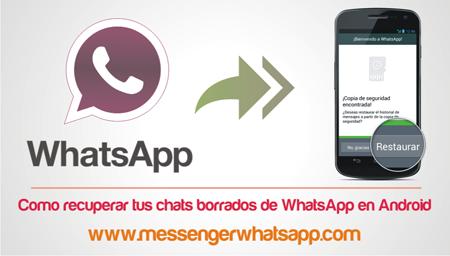 Como recuperar tus chats borrados de WhatsApp en Android