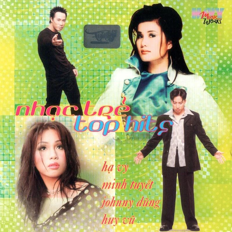 Hạ Vy CD04 - Nhạc Trẻ Top Hits (NRG)