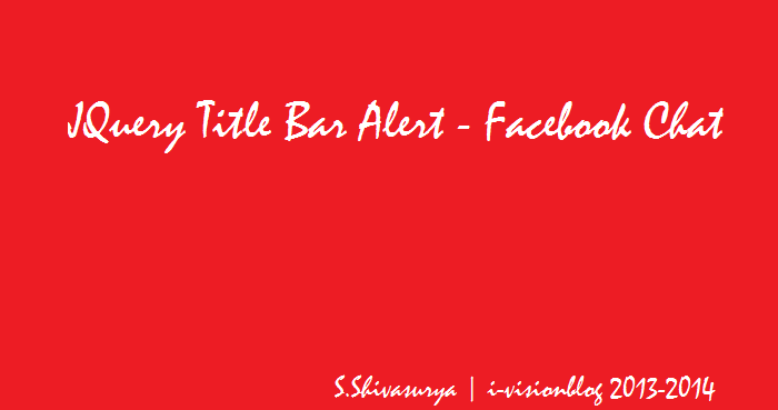 Title bar Alert like Facebook Chat messages - read more @i-visionblog