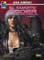 El cuarto poder 4 - La isla D-7,Juan Gimenez,Norma Editorial  tienda de comics en México distrito federal, venta de comics en México df