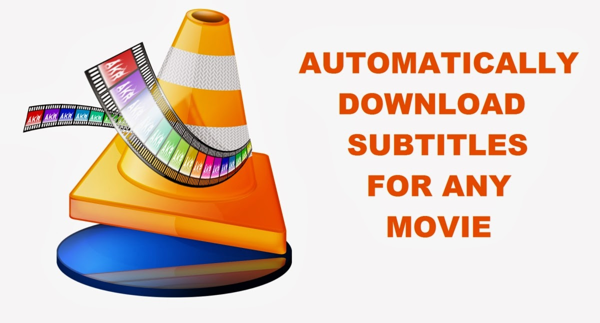 How to automatically download movie subtitles in VLC media Player