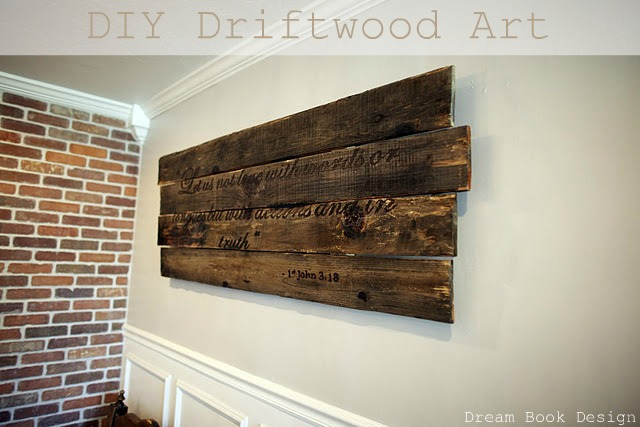Driftwood Art Idea It Is So Perfect Because Takes Up The Huge Space Was Super Cheap To Make And Has A Verse On That We Love Be Reminded By