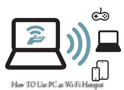Use PC as Wi-Fi HotSpot, Share PC Internet with Mobile Phone